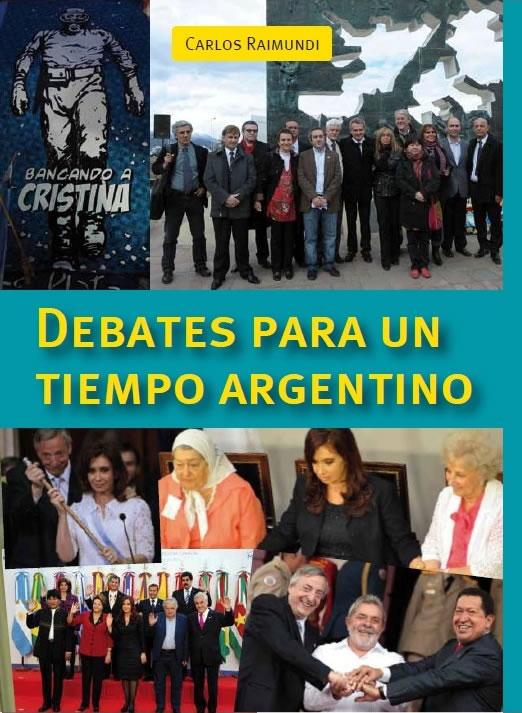 Debates para un tiempo argentino