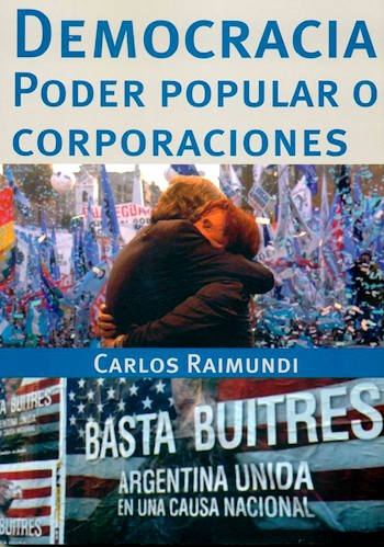 Democracia: poder popular o corporaciones